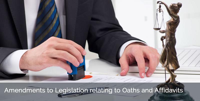Amendments to Legislation relating to Oaths and Affidavits