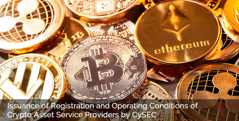 Issuance of Registration and Operating Conditions of Crypto Asset Service Providers by CySEC