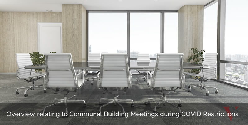 Overview relating to Communal Building Meetings during COVID Restrictions